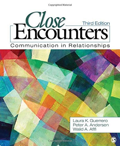 9781412977371: Close Encounters: Communication in Relationships