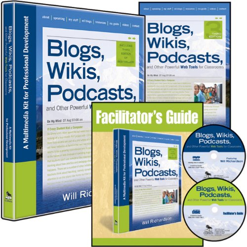 9781412977517: Blogs, Wikis, Podcasts, and Other Powerful Web Tools for Classrooms (Multimedia Kit): A Multimedia Kit for Professional Development