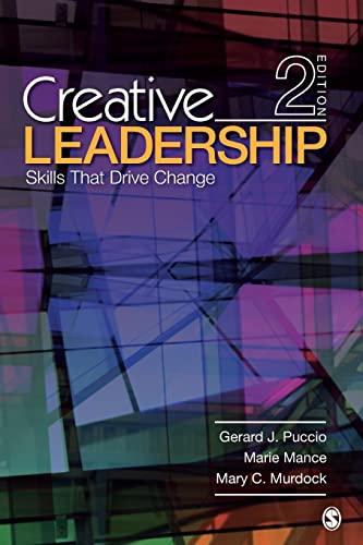 Creative Leadership : Skills That Drive Change: Mary C. Murdock;