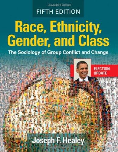 9781412977586: Race, Ethnicity, Gender, and Class: The Sociology of Group Conflict and Change
