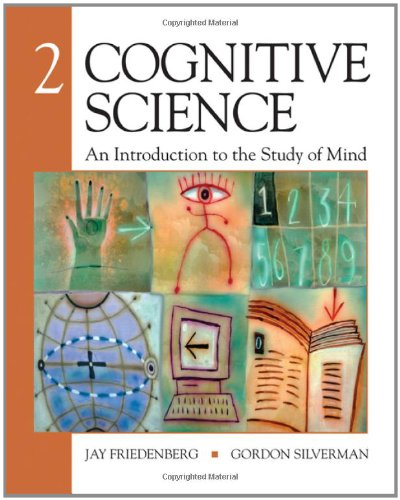 Cognitive Science: An Introduction to the Study: Friedenberg, Jay D.;