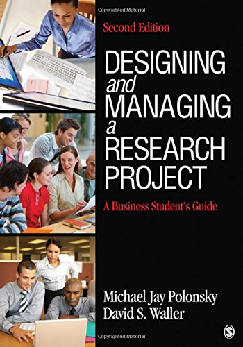 9781412977753: Designing and Managing a Research Project: A Business Student′s Guide