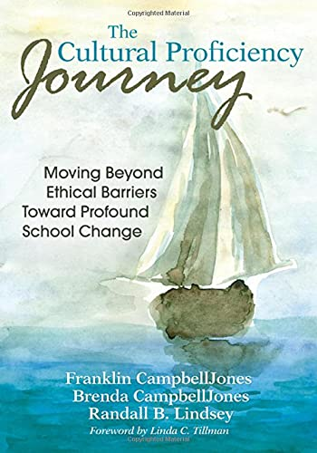 9781412977944: The Cultural Proficiency Journey: Moving Beyond Ethical Barriers Toward Profound School Change