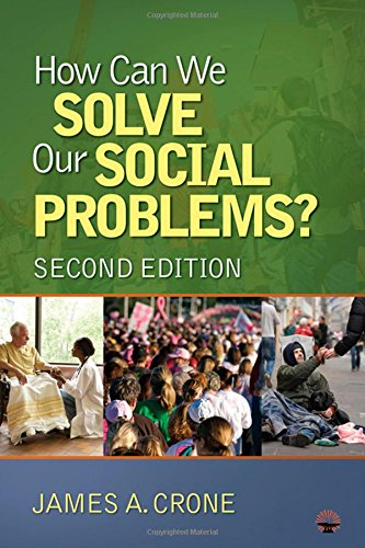 9781412978101: How Can We Solve Our Social Problems?