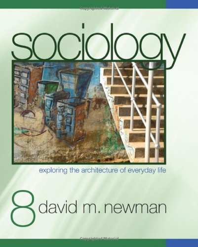 9781412978132: Sociology: Exploring the Architecture of Everyday Life