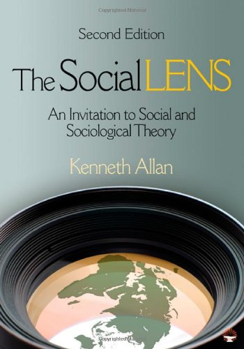 9781412978347: The Social Lens: An Invitation to Social and Sociological Theory