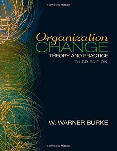 9781412978866: Organization Change: Theory and Practice (Foundations for Organizational Science series)