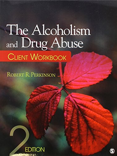 9781412979221: The Alcoholism and Drug Abuse Client Workbook