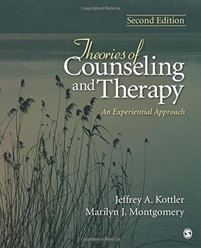 Theories of Counseling and Therapy: An Experiential: Kottler, Jeffrey A.;