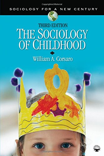 9781412979436: The Sociology of Childhood (Sociology for a New Century Series)