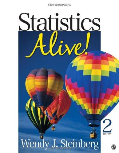 Statistics Alive!: Steinberg, Wendy J.