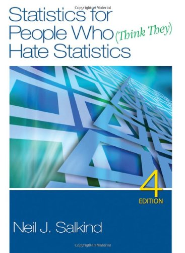 9781412979597: Statistics for People Who (Think They) Hate Statistics, 4th