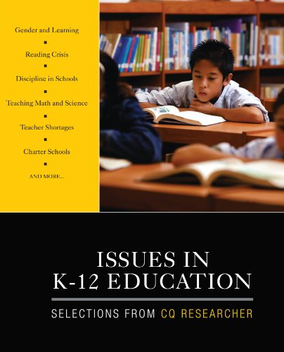 Issues in K-12 Education: Sage Publications, inc