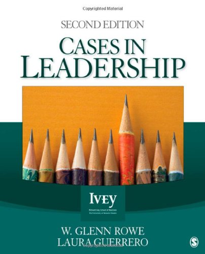 9781412980197: Cases in Leadership (The Ivey Casebook Series)