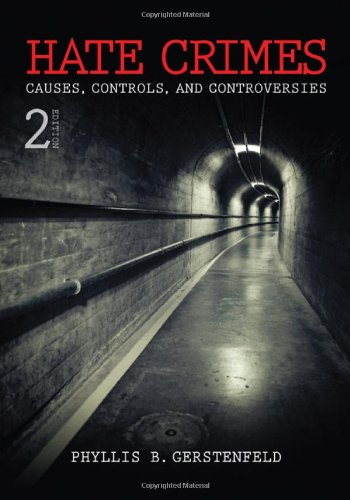 9781412980258: Hate Crimes: Causes, Controls, and Controversies, 2nd Edition