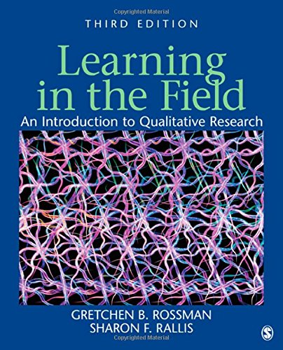 9781412980487: Learning in the Field: An Introduction to Qualitative Research