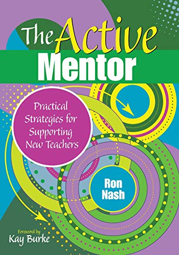 9781412980500: The Active Mentor: Practical Strategies for Supporting New Teachers