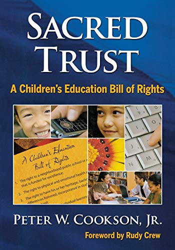 9781412981163: Sacred Trust: A Children's Education Bill of Rights