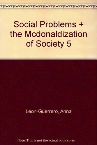 9781412981200: BUNDLE: Leon-Guerrero, Social Problems + Ritzer, The McDonaldization of Society 5