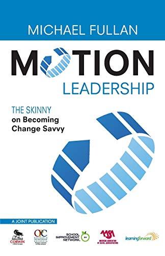 9781412981316: Motion Leadership: The Skinny on Becoming Change Savvy