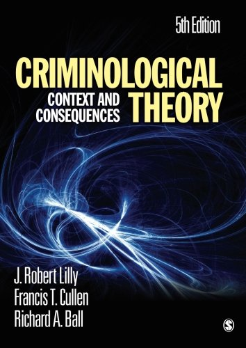 9781412981453: Criminological Theory: Context and Consequences