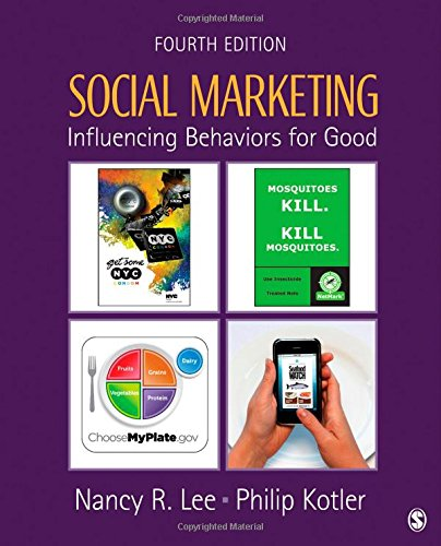 9781412981491: Social Marketing: Influencing Behaviors for Good