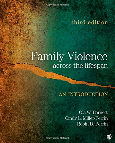 Family Violence Across the Lifespan: An Introduction: Barnett, Ola W.;
