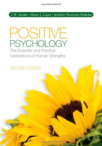 Positive Psychology: The Scientific and Practical Explorations: C. (Charles) R.