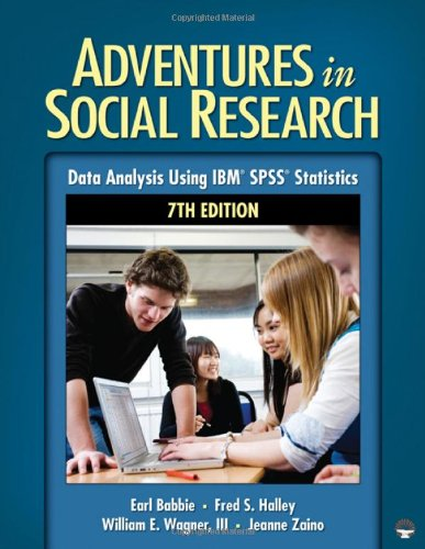9781412982443: Adventures in Social Research: Data Analysis Using IBM® SPSS® Statistics