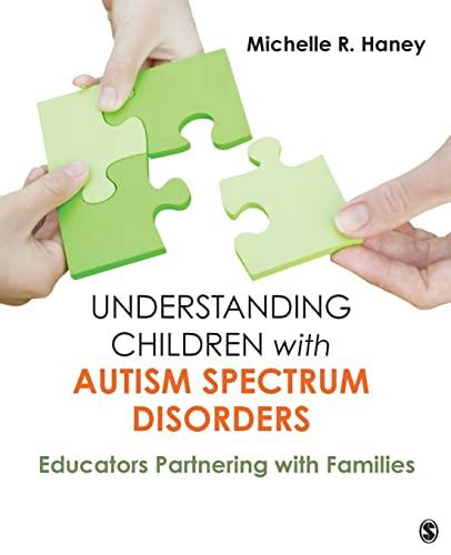 9781412982467: Understanding Children with Autism Spectrum Disorders: Educators Partnering with Families