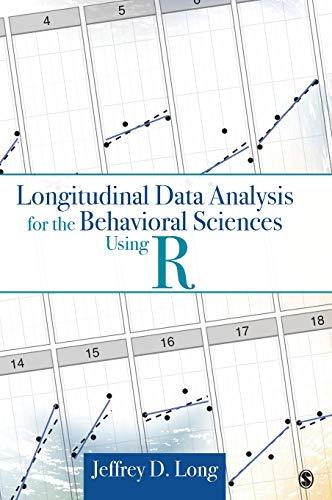 9781412982689: Longitudinal Data Analysis for the Behavioral Sciences Using R