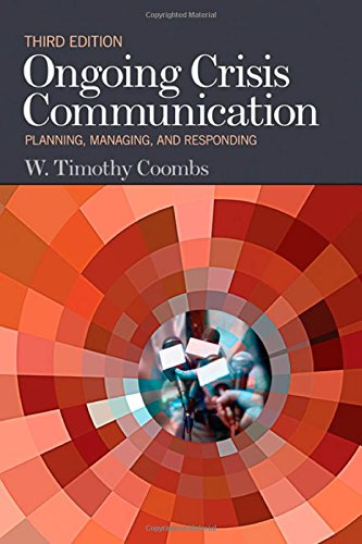 9781412983105: Ongoing Crisis Communication: Planning, Managing, and Responding