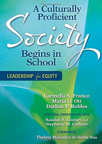 9781412986533: A Culturally Proficient Society Begins in School: Leadership for Equity