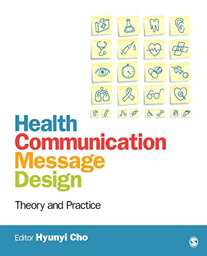 9781412986557: Health Communication Message Design: Theory and Practice