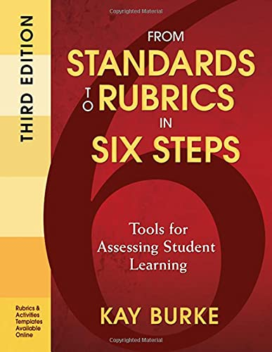9781412987011: From Standards to Rubrics in Six Steps: Tools for Assessing Student Learning (Volume 3)