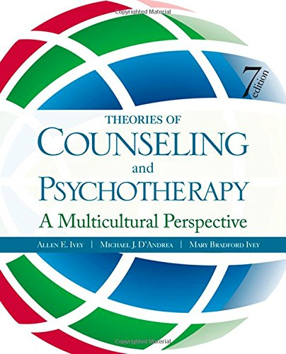 Theories of Counseling and Psychotherapy: A Multicultural: Ivey, Allen E.;