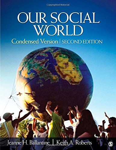 9781412987271: Our Social World: Condensed Version