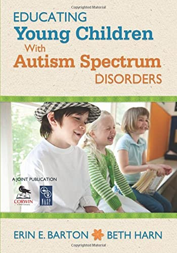 9781412987288: Educating Young Children With Autism Spectrum Disorders