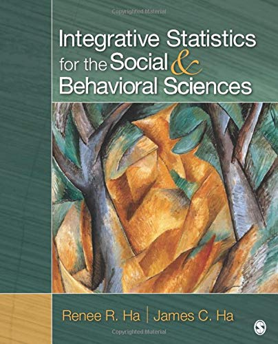 9781412987448: Integrative Statistics for the Social and Behavioral Sciences