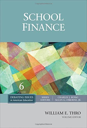 9781412987578: School Finance (Debating Issues in American Education: A SAGE Reference Set)