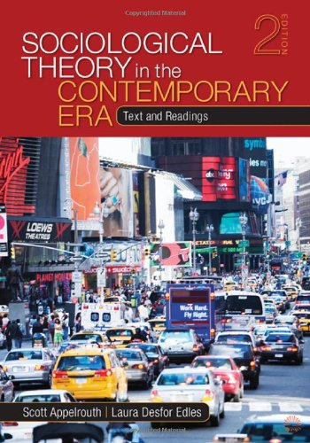 9781412987615: Sociological Theory in the Contemporary Era: Text and Readings
