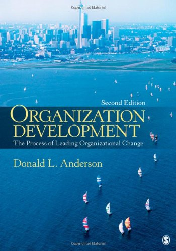 9781412987745: Organization Development: The Process of Leading Organizational Change