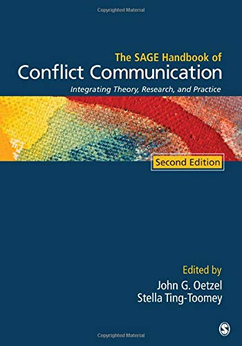 9781412987790: The SAGE Handbook of Conflict Communication: Integrating Theory, Research, and Practice