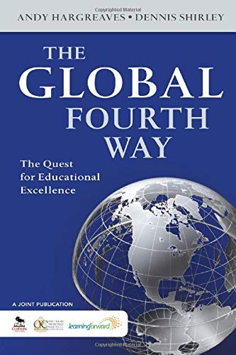 9781412987868: The Global Fourth Way: The Quest for Educational Excellence
