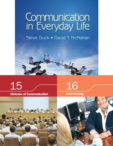 9781412987905: BUNDLE: Duck/McMahan: Communication in Everyday Life + Chapter 15. Histories of Communication + Chapter 16. Interviewing
