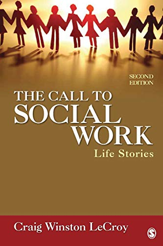 9781412987936: The Call to Social Work: Life Stories