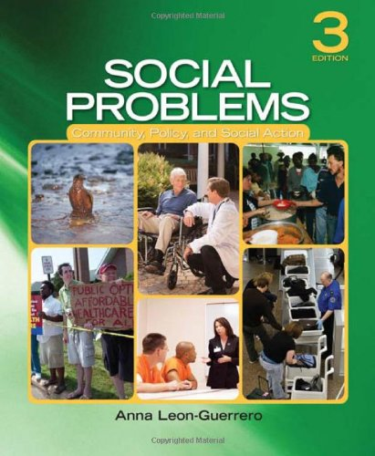 Social Problems: Community, Policy, and Social Action: Dr. Anna Y.