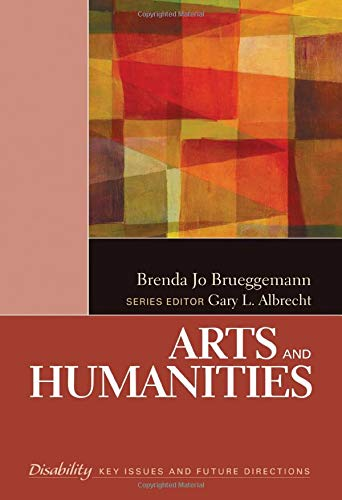 9781412988186: Arts and Humanities (The SAGE Reference Series on Disability: Key Issues and Future Directions)