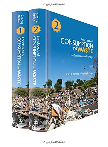 9781412988193: Encyclopedia of Consumption and Waste: The Social Science of Garbage