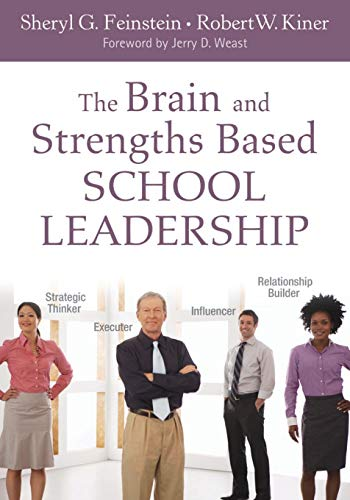 9781412988452: The Brain and Strengths Based School Leadership